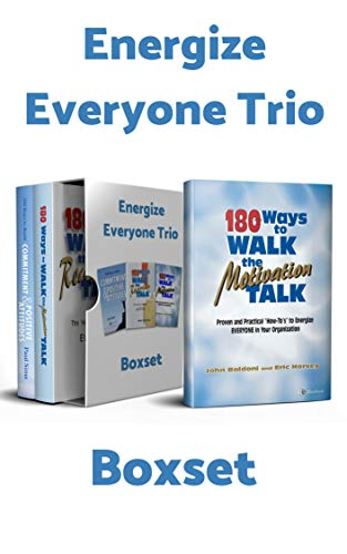 Book cover image for Energize Everyone Trio Box Set: 180 Ways to Walk the Motivation Talk, 180 Ways to Walk the Recognition Talk, 180 Ways to Build Commitment an