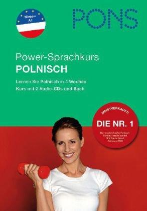 PONS Power-Sprachkurs für Anfänger Polnisch. Buch und 2 Audio-CDs: Lernen Sie Polnisch in 4 Wochen