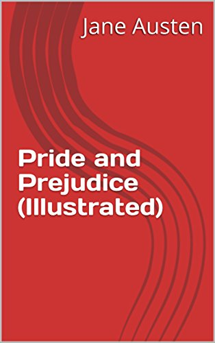 Pride and Prejudice (Illustrated) (English Edition)