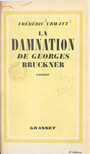 La damnation de Georges Bruckner