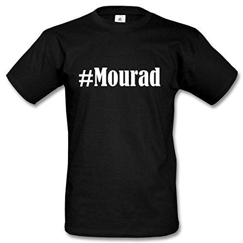T-Shirt #Mourad Hashtag Raute für Damen Herren und Kinder ... in den Farben Schwarz und Weiss Schwarz