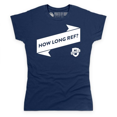 Fatzio FC How Long Ref? T-Shirt, Damen Dunkelblau
