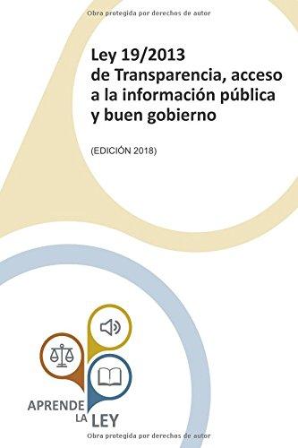 Ley 19/2013 de Transparencia, acceso a la información pública y buen gobierno por Aprende la Ley