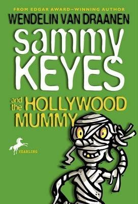 [Sammy Keyes and the Hollywood Mummy] (By: Draanen Wendelin Van) [published: December, 2003]