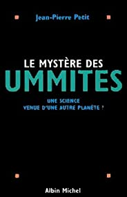 Le Mystère des Ummites : Une science venue d'une autre planète ? (Aux marches de la scie