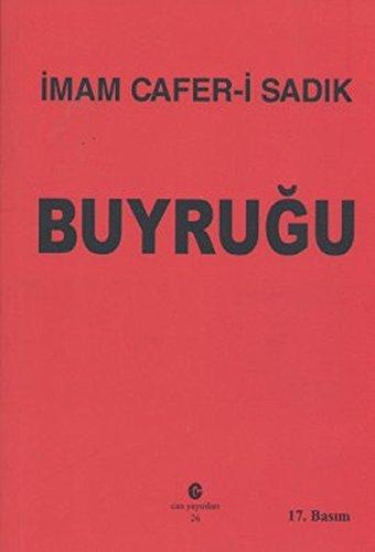 Imam-i Cafer Sadik Buyrugu: Buyruk