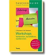 Workshops - vorbereiten, durchführen, nachbereiten