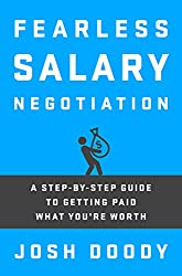 Fearless Salary Negotiation: A step-by-step guide to getting paid what you're worth (English Edition)