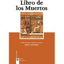 Libro de los Muertos (Clásicos - Clásicos Del Pensamiento)