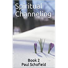 Spiritual Channeling: Book 2