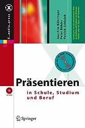 Präsentieren in Schule, Studium und Beruf (X.media.press)