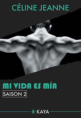 Mi vida es mia - saison 2