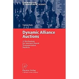 Dynamic Alliance Auctions: A Mechanism for Internet-Based Transportation Markets