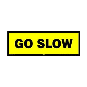 Mr. Safe – Go Slow Sign PVC Sticker 12 Inch X 4 Inch