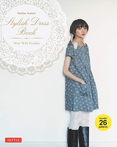 Stylish Dress Book: Wear with Freedom por Yoshiko Tsukiori