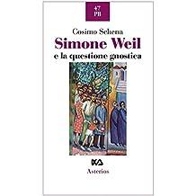 Simone Weil e la questione gnostica
