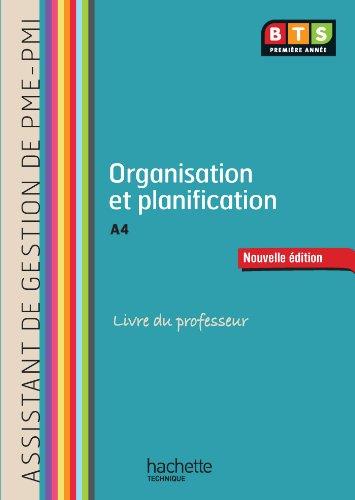 Organisation et planification (A4) BTS AG PME-PMI - Livre du professeur - Ed. 2013
