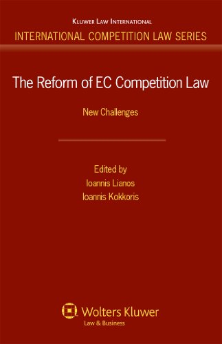 The Reform of EC Competition Law: New Challenges (International Competition Law)