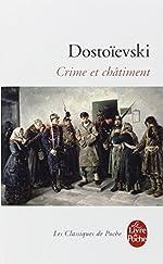Crime et châtiment de Fyodor M Dostoevsky
