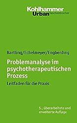 Problemanalyse im psychotherapeutischen Prozess: Leitfaden für die Praxis (Urban-Taschenbücher)