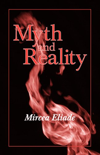 Myth and Reality (Religious Traditions of the World) (English Edition)