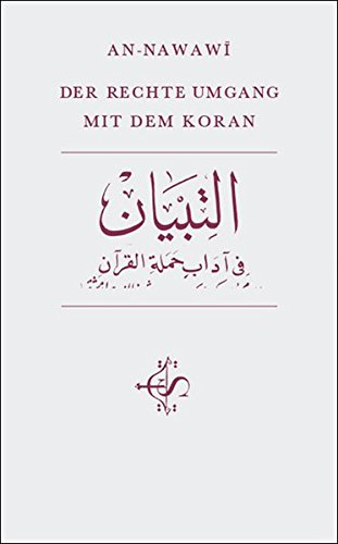 Der rechte Umgang mit dem Koran