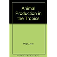 Animal Production in the Tropics