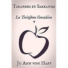La Treizième Concubine (Tarandes et Sakranim t. 1)