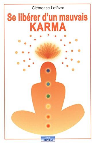 Se libérer d'un mauvais karma