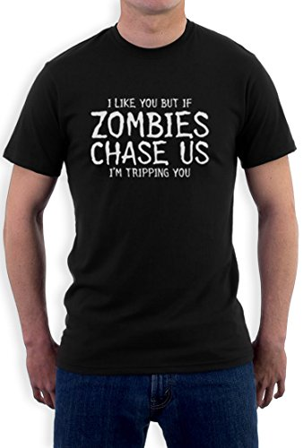 I like you but if Zombies chase us i´m Tripping you high Quality very comfortable T-Shirt Schwarz