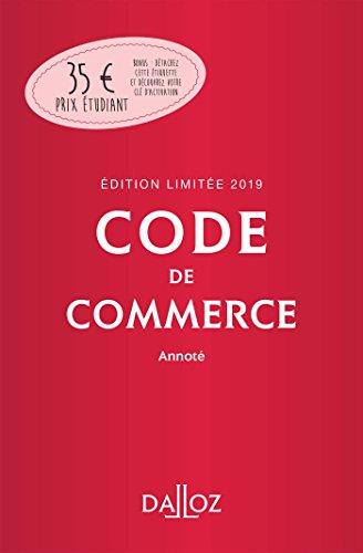 Code de commerce 2019 annoté. Édition limitée