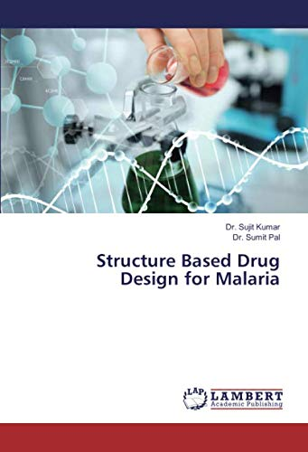 Structure Based Drug Design for Malaria