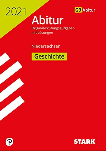 STARK Abiturprüfung Niedersachsen 2021 - Geschichte GA/EA