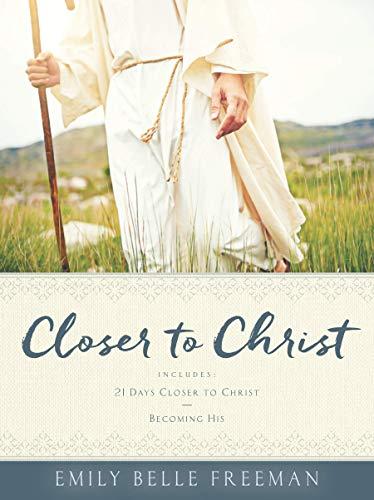 Closer to Christ (English Edition)
