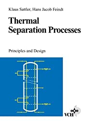 Thermal Separation Processes: Principles and Design