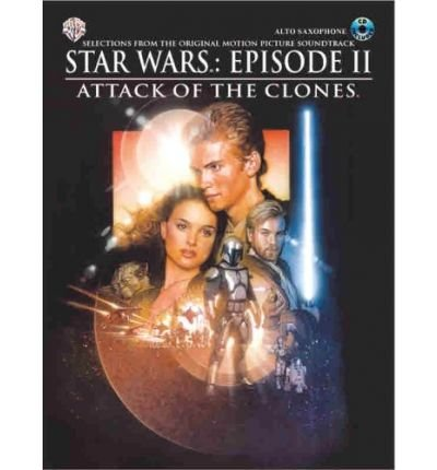 Star Wars Episode II Attack of the Clones: Alto Saxophone, Book & CD (Mixed media product) - Common (Star Wars-saxophon)