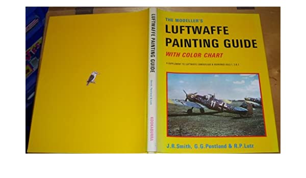 The Modellers Luftwaffe Painting Guide With Color Chart A