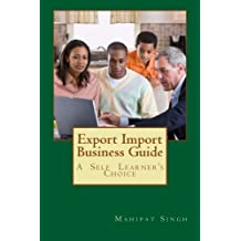 Export Import Business Guide: Learn Export Import Business & Become a Leader: Volume 2