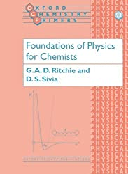 Foundations Of Physics For Chemists (Oxford Chemistry Primers)