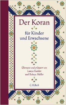 Der Koran fŸr Kinder und Erwachsene ( 22. Oktober 2010 )