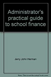 Administrator's practical guide to school finance