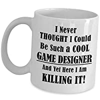 Funny Gift for Game Designer - I Never Thought ...