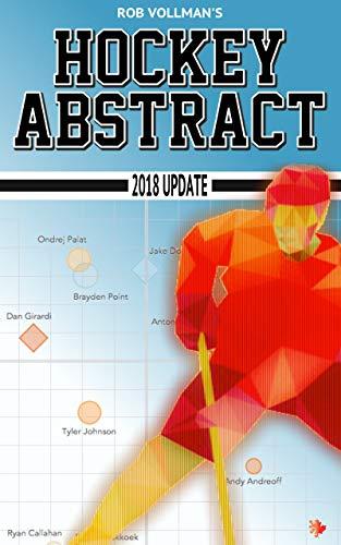 Rob Vollman's Hockey Abstract 2018 Update (English Edition) por Rob Vollman