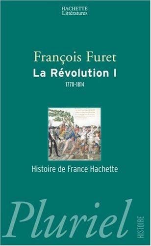 La Révolution, tome 1 : 1770-1814