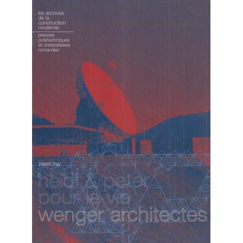 Heidi et Peter pour la vie - Wenger architectes