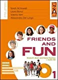Friends and fun. Per la Scuola media: 1