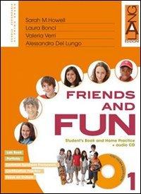 Friends and fun. Per la Scuola media: 1