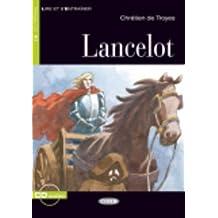 Lancelot. Con audiolibro. CD Audio (Lire et s'entraîner)