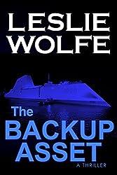 The Backup Asset: A Gripping Espionage Thriller