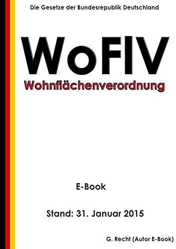 Verordnung Zur Berechnung Der Wohnfläche (Wohnflächenverordnung   WoFlV)    E Book   Stand